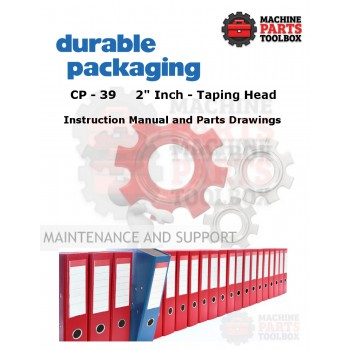 "Durable - CP-39 2"" Taping Head  - Manual and Parts Drawings"