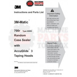 3M - 3M-Matic 700r Random Case Sealer with AccuGlide 3 Taping Heads - Manual and Parts Drawings