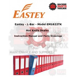 Eastey - L-Bar Sealers - Model - EM1622 - Manual and Parts Drawings