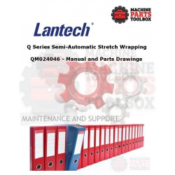 Lantech - Q Series Semi-Automatic Stretch Wrapping - QM024046 - Manual and Parts Drawings