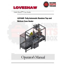 Loveshaw - LD16AR Fully Automatic Random Top and Bottom Case Sealer - Manual and Parts Drawings