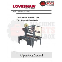 Loveshaw - LD24 240-1-50 Non Ce Uniform Side Belt Drive Fully Automatic Case Sealer - Manual and Parts Drawings