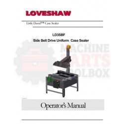 Loveshaw - Side Belt Drive Uniform Case Sealer-LD3SBF - Manual and Parts Drawings