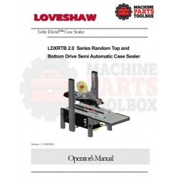 Loveshaw - LDXRTB 2.0 240-1-50 Rev Z Series Semi Automatic Case Sealer - Manual and Parts Drawings