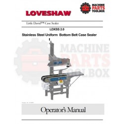 Loveshaw - LDXSS 2.0 - Rev H Stainless Steel Uniform Bottom Belt Case Sealer - Manual and Parts Drawing