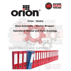Orion - Sentry - Semi-Automatic - Stretch Wrapper - Manual and Parts Drawings