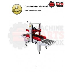 Eagle - Eagle T100SM Carton Sealer - Manual and Parts Drawings