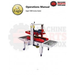 Eagle - Eagle T200 Carton Sealer - Manual and Parts Drawings