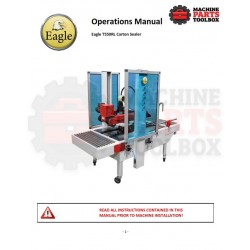 Eagle - Eagle T550RL Carton Sealer - Manual and Parts Drawings